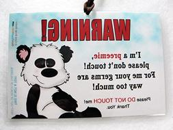 Preemie Don't Touch 6 x 4 inch Laminated Car Seat Sign by Co
